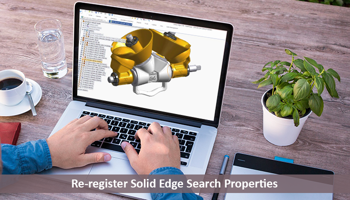Re-register Solid Edge Search Properties