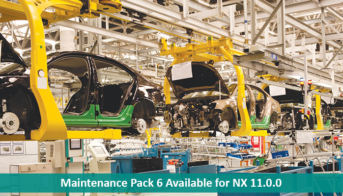 Maintenance Pack 6 Available for NX 11.0.0