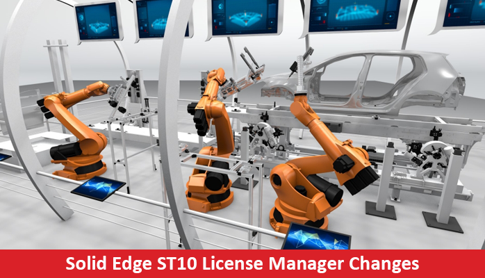 Solid Edge ST10 License Manager Changes