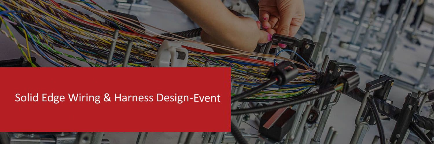 solid-edge-wiring-and-harness-design-event