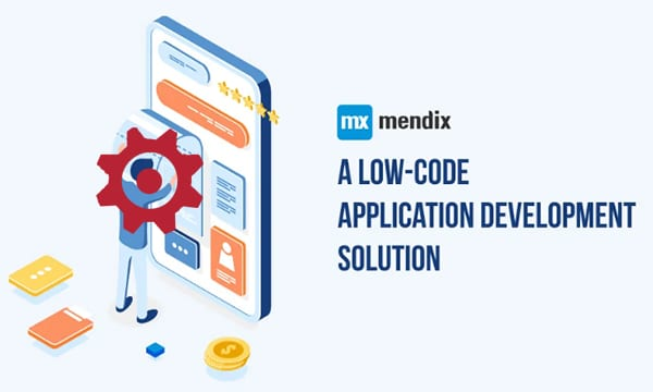 How is Mendix a Low Code Platform for Your Business?