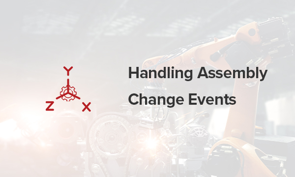 handling assembly change events in solid edge